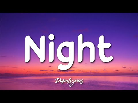 Crown La'trell - Night (Lyrics) 🎵