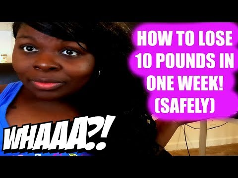 Video HOW TO LOSE 10 POUNDS IN ONE WEEK! (SAFELY)