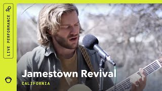 """Jamestown Revival, """"California"""": Stripped Down By The River (live)"""