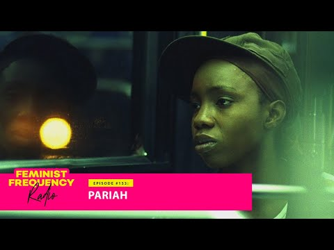 PARIAH is the queer Black coming of age story that still hits 10 years later   Fem Freq Radio 153