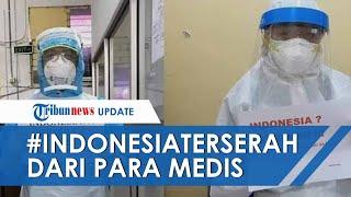 Viral 'Indonesia Terserah' oleh Tenaga Medis, Dokter Akui Enggan Pusingkan Masyarakat dan Pemerintah
