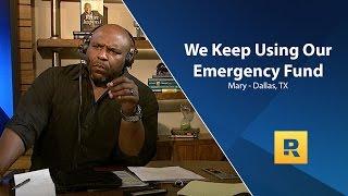 We Keep Using Our Emergency Fund