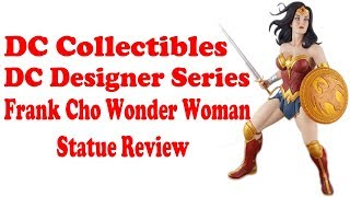 DC Collectibles DC Designers Frank Cho Wonder Woman Statue Review
