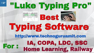 Best typing software for Typing Exam || Luke Typing Pro || Hindi and English