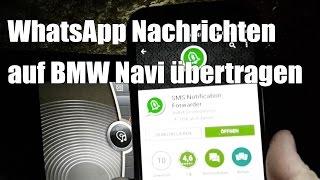WhatsApp Nachrichten auf BMW CIC iDrive ConnectedDrive übertragen