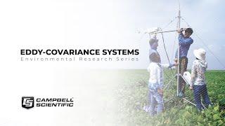 éléments à prendre en considération pour votre système d'eddy covariance de campbell scientific : un webinaire