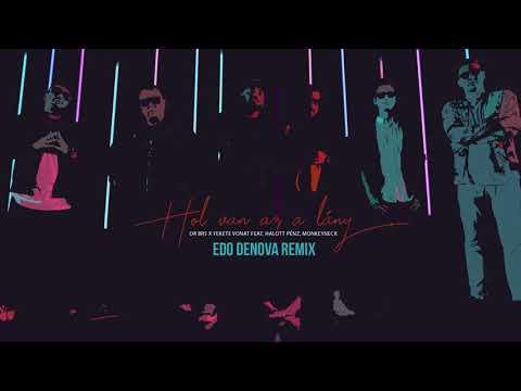{Hol Van Az A Lány (Edo Denova Remix)} Best Songs