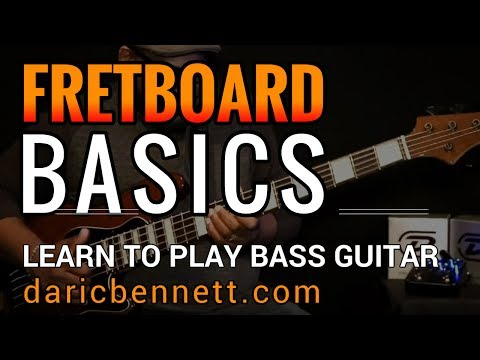 FRETBOARD BASICS | Learn To Play Bass Guitar ~ Daric Bennett's Bass Lessons