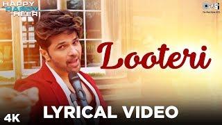 Looteri Lyrical - Happy Hardy And Heer | Himesh Reshammiya, Sonia Mann | Aaryan Tiwari