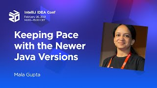 Keeping Pace with the Newer Java Versions. By Mala Gupta (2021)