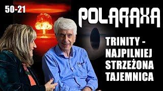 Polaraxa 50-21: Trinity: najpilniej strzeżona tajemnica