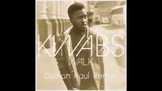 Kwabs - Walk (Damon Paul Remix)