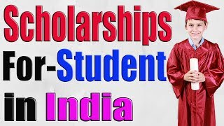 How To Get Scholarship In India    Government, Private - SCHOOL, COLLEGE, ABROAD SCHOLARSHIP