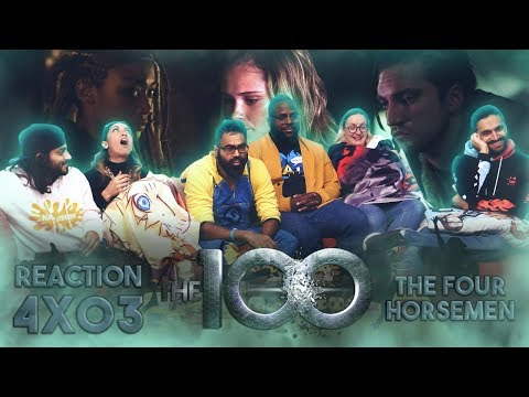The 100 - 4x3 The Four Horseman - Group Reaction