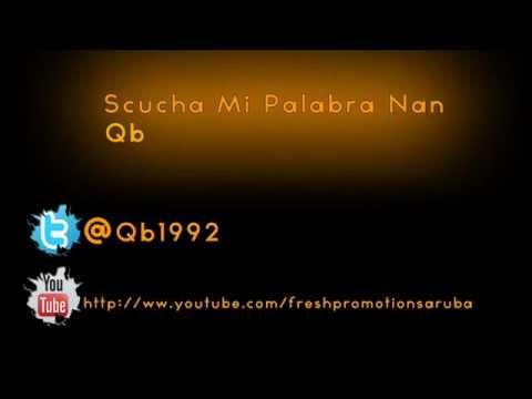 Qb - Scucha Mi Palabra Nan + {Download Link}