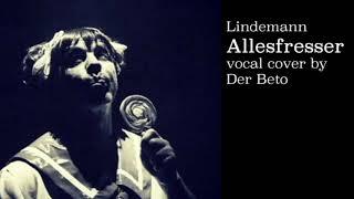 Lindemann Allesfresser Vocal Cover quick attemp