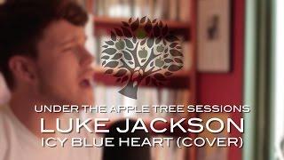 Luke Jackson - 'Icy Blue Heart' (John Hiatt cover) | UNDER THE APPLE TREE
