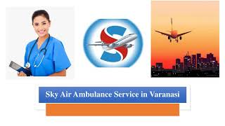 Utilize Air Ambulance in Bhopal with Responsible Medical Group