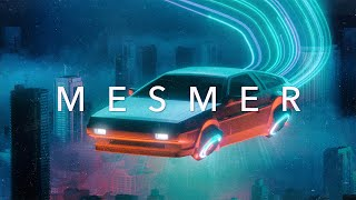 MESMER   A Chillwave Retrowave Synthwave Mix Special