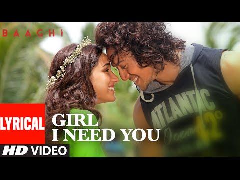 Girl I Need You Lyrical BAAGHI Tiger Shraddha Arijit Singh Meet Bros Roach Killa Khushboo