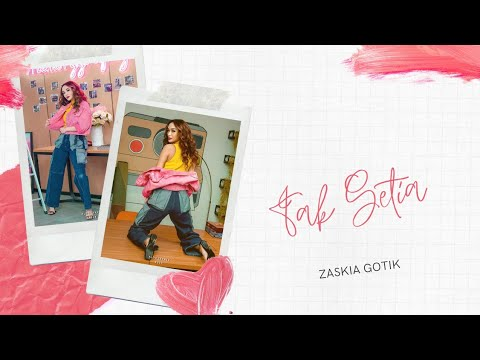 Zaskia Gotik - Tak Setia (Official Video Lyrics) Mp3