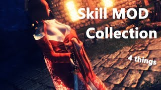 Skyrim Showcase : Skill mod Collectoin - 4 things