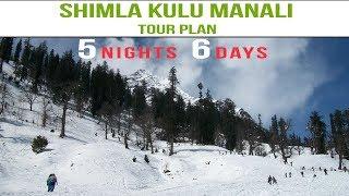 Shimla Kullu Manali Tour Plan