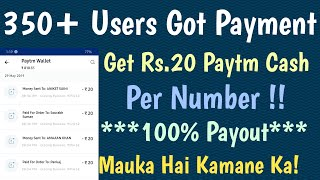 (350+ Users Payments Proof) - Get Rs.20 Free Paytm Cash Per Number !! New Paytm Cash Offer !!