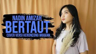 Nadin Amizah - Bertaut (Keroncong) cover Remember Entertainment