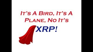 XRP King of Coins: XRP Will Give You Wings! ... Or a Cape!