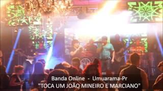 TOCA UM JOÃO MINEIRO E MARCIANO