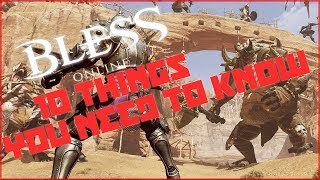 Bless Online - 10 Things You Should Know Before Playing!