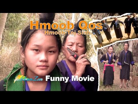 Hmong New Movie   Funny Movie: Hmoob Qos Hmoob Toj Siab 2017. 2/14/2017