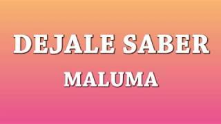 Déjale Saber   Maluma [Letra]