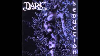 Dark - Love and Seduction