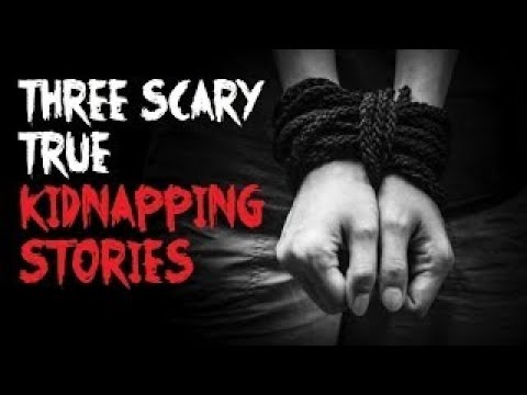 3 Sickening TRUE Kidnapping Stories (Viewer Discretion/Highly Disturbing)