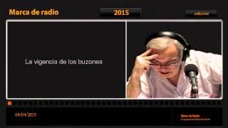 La Vigencia De Los Buzones   Audio Editorial Eduardo Aliverti 04 /04 /2015