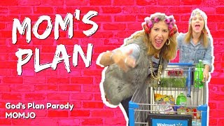 """MOM'S PLAN - Drake """"God's Plan"""" Parody"""