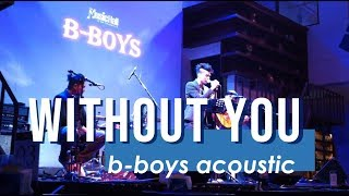 WITHOUT YOU - Charlie wilson (BBOYS cover)