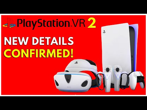 PLAYSTATION VR 2 OFFICIAL DETAILS CONFIRMED BY SONY (PSVR 2 PS5)