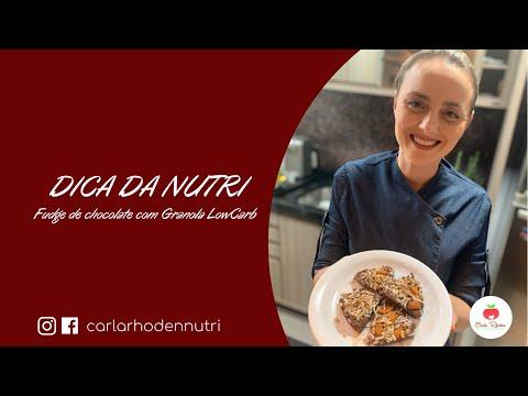 Dica da Nutri | Fudge de chocolate com Granola LowCarb | Nutricionista Carla Rhoden