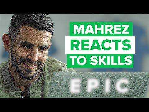 RIYAD MAHREZ REACTING TO HIS BEST SKILL MOVES