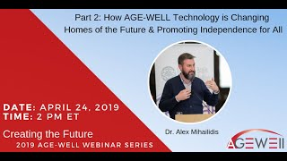 How AGE-WELL Technology is Changing Homes of the Future & Promoting Independence for All