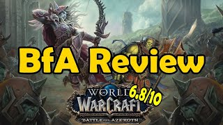 Battle For Azeroth Looking Back BfA Review