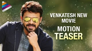 Venkatesh New Movie Motion TEASER