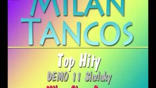 Milan Tancos TOP HITY DEMO 11 (Pomale)