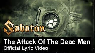 SABATON - The Attack of the Dead Men (Official Lyric Video)