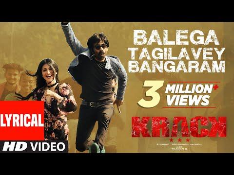 Balega Tagilavey Bangaram Lyrical Video Song