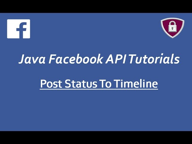 Facebook API Tutorials in Java # 17 | Post Status To Timeline using Graph API
