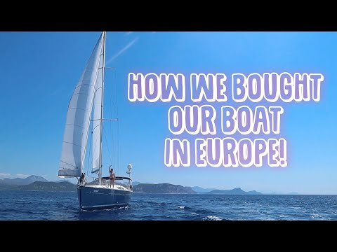 Buying a boat in Europe | Buyers Tips | Sailing Sunday